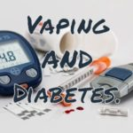 Vaping and Diabetes